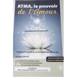 ATMA, le pouuvoir de l'Amour - Jacques Martel
